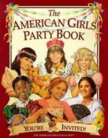 The American Girls Party Book: You're Invited! (The American Girls Collection) 1562476777 Book Cover