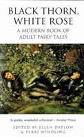 Black Thorn, White Rose 0380771292 Book Cover