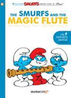 Smurfs #2: The Smurfs and the Magic Flute, The 1597072087 Book Cover