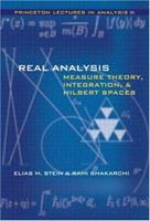 Real Analysis: Measure Theory, Integration, and Hilbert Spaces 0691113866 Book Cover