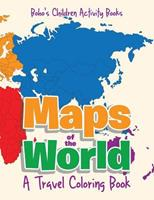 Maps of the World, a Travel Coloring Book 1683276558 Book Cover