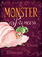The Monster Princess 1416948090 Book Cover