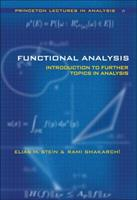 Functional Analysis: An Introduction to Further Topics in Analysis 0691113874 Book Cover