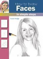 How to Draw Faces: in simple steps 1844486737 Book Cover