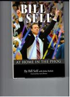 BILL SELF: At Home in the Phog 0981716636 Book Cover