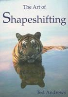 The Art of Shapeshifting 1888767324 Book Cover
