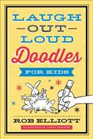 Laugh-Out-Loud Doodles for Kids 0800724461 Book Cover