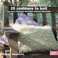 25 Cushions to Knit: Fantastic Cushions for Every Room in Your Home 1843405091 Book Cover