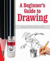 The Beginners Guide to Drawing 0857805339 Book Cover