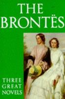 Tenant of Wildfell Hall; Wuthering Heights; Jane Eyre 070641800X Book Cover