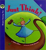 Just Think 0694013153 Book Cover