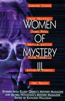 Women of Mystery III: Stories from Ellery Queen's Mystery Magazine and Alfred Hitchcock's Mystery Magazine (Women of Mystery Series) 0785814868 Book Cover