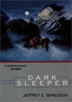 Dark Sleeper: A Novel 0441007309 Book Cover