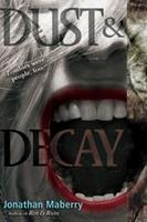 Dust & Decay 1442402369 Book Cover