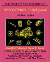 Bud Hastins Avon Collectors' Encyclopedia: The Official Guide for Avon Bottle & Cpc Collectors (Bud Hastin's Avon and Collector's Encyclopedia)