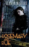 Rosemary and Rue 0756405718 Book Cover