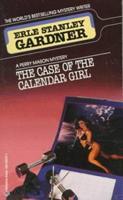The Case of the Calendar Girl 0345343751 Book Cover