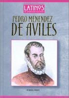 Pedro Menendez De Aviles (Latinos in American History) 1584151501 Book Cover