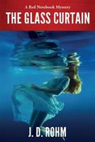 The Glass Curtain: A Red Notebook Mystery 1537414720 Book Cover