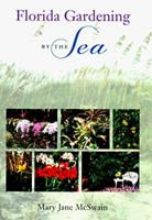 Florida Gardening by the Sea 0813015294 Book Cover