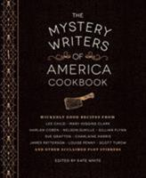 The Mystery Writers of America Cookbook: Wickedly Good Meals and Desserts to Die For 1594747571 Book Cover