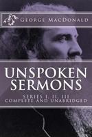 Unspoken Sermons: Series I, II, III 1612035272 Book Cover