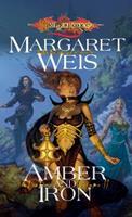 Dragonlance Saga, The Dark Disciple, vol 2: Amber and Iron 0786940867 Book Cover