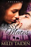 Sassy Mates Volume 2 1534655034 Book Cover