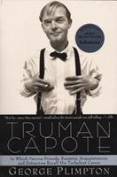 Truman Capote: In Which Various Friends, Enemies, Acquaintances, and Detractors Recall His Turbulent Career 0965083438 Book Cover