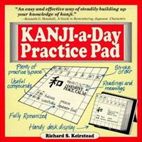 Kanji-a-Day Practice Pad 080482004X Book Cover