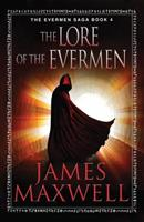 The Lore of the Evermen 1477824618 Book Cover