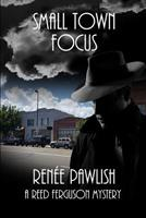Small Town Focus 154117612X Book Cover