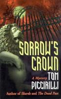 Sorrow's Crown (Felicity Grove Mysteries) 0425170284 Book Cover
