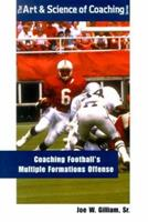 Coaching Footballs Multiple Formations Offense 1585183164 Book Cover