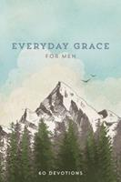 Everyday Grace for Men: 60 Devotions 1633261948 Book Cover
