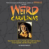 Weird Carolinas (Weird) 1402739397 Book Cover