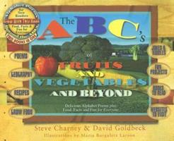 The ABCs of Fruits and Vegetables and Beyond 1886101078 Book Cover