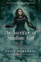 The Sacrifice of Sunshine Girl 1602862982 Book Cover