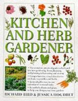 Kitchen and Herb Gardener 0754805271 Book Cover
