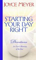 Starting Your Day Right: Devotions for Each Morning of the Year 044653319X Book Cover