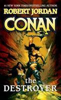 Conan the Destroyer 0765350688 Book Cover