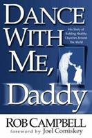 Dance With Me, Daddy 1591604958 Book Cover