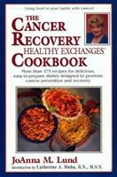 The Cancer Recovery Healthy Exchanges Cookbook (Healthy Exchanges Cookbooks) 0399525769 Book Cover