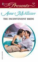 Inconvenient Bride (Harlequin Presents, No 2179) 0373121792 Book Cover