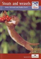 Stoats and Weasels 0906282616 Book Cover
