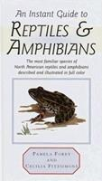 Instant Guide to Reptiles and Amphibians (Instant Guides (Random House)) 0517618001 Book Cover