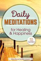 Daily Meditations for Healing and Happiness: 52 Card Deck 1559570598 Book Cover