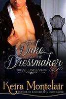 The Duke and the Dressmaker 1493510142 Book Cover