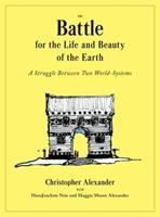 The Battle for the Life and Beauty of the Earth: A Struggle Between Two World-Systems 0199898073 Book Cover