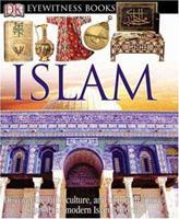 Islam (DK Eyewitness Books) 078948871X Book Cover
